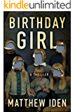 Birthday Girl: A Thriller