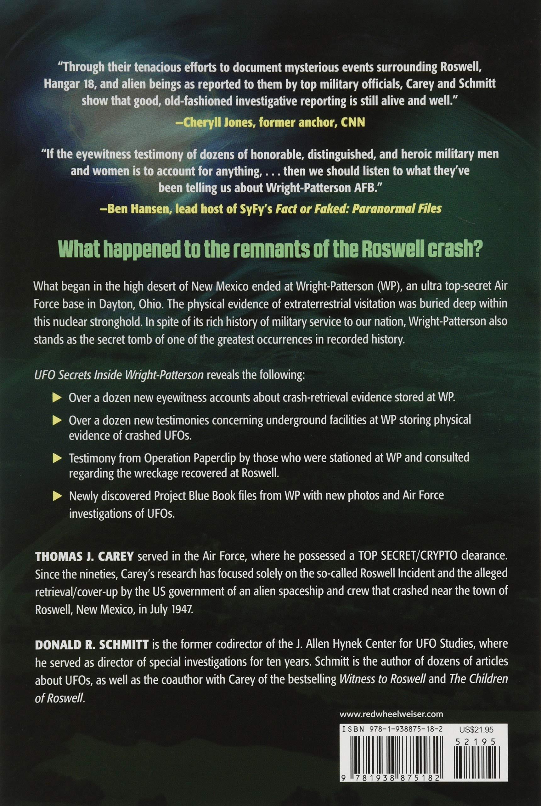 Ufo Secrets Inside Wright Patterson Eyewitness Accounts From The Real Area 51 Carey Thomas J Schmitt Donald R Friedman Stanton T 9781938875182 Amazon Com Books