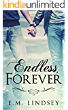 Endless, Forever (English Edition)