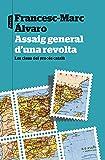 Assaig general d'una revolta: Les claus del procés català (P.VISIONS)