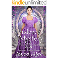 Prudence's Mystery: Historical Regency Romance (London Temptations Book 2)