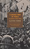 A Savage War of Peace: Algeria 1954-1962.
