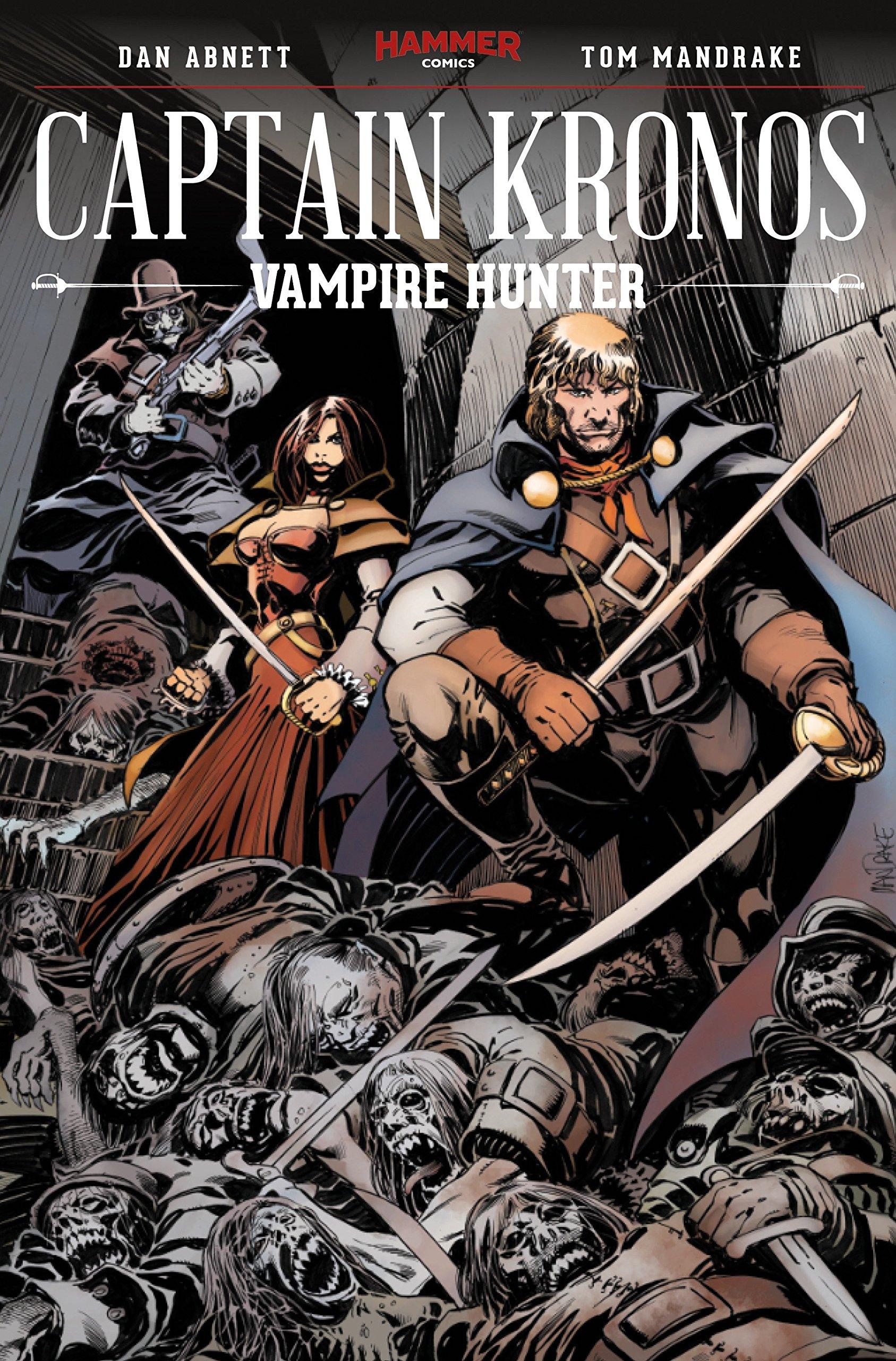 Captain Kronos: Vampire Hunter: Dan Abnett, Tom Mandrake