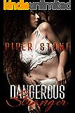 Dangerous Stranger: A Dark Mafia Romance