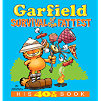 Garfield: Survival of the Fattest: His 40th Book (Garfield Series) (English Edition)