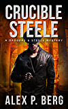 Crucible Steele (Daggers & Steele Book 5)