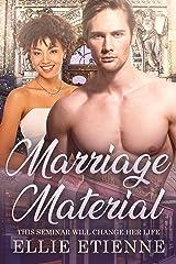 Marriage Material: BWWM, Marriage, Alpha Male, Wedding, Billionaire Romance (Billionaire Chronicles Book 1) Kindle Edition