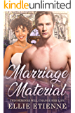 Marriage Material: BWWM, Marriage, Alpha Male, Wedding, Billionaire Romance (Billionaire Chronicles Book 1)