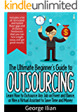 The Ultimate Beginners Guide to Outsourcing