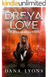 Dreya Love Transformation A Shifter Reverse Harem Series: Book 1