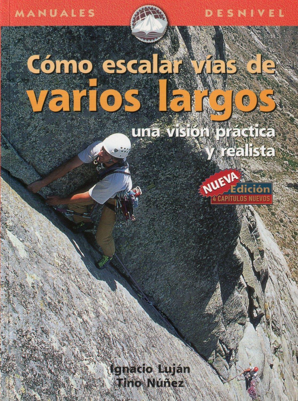 Cómo escalar vías de varios largos: una visión práctica y ...
