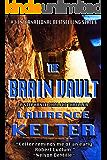 The Brain Vault (Stephanie Chalice Thrillers Book 3)