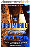 The Brain Vault (Stephanie Chalice Thrillers Book 3) (English Edition)