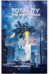 TOTALITY: The Militiaman Kindle Edition