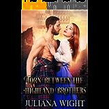 Torn Between the Highland Brothers: Scottish Medieval Highlander Romance