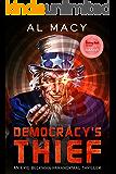 Democracy's Thief: An Eric Beckman Paranormal Thriller (Eric Beckman Series Book 3)