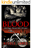 BLOOD: An Evil Dead MC Story (The Evil Dead MC Series Book 7)