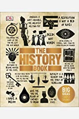The History Book: Big Ideas Simply Explained Hardcover