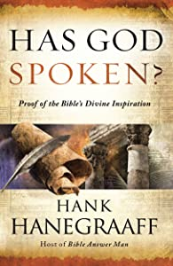 Has God Spoken?: Proof of the Bible?s Divine Inspiration