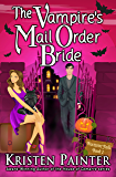 The Vampire's Mail Order Bride (Nocturne Falls Book 1) (English Edition)