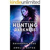 Hunting Darkness: Hunting her Lovers (Demon Hunter Book 1)