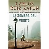 La sombra del viento / Shadow of the Wind (Spanish Edition)