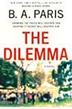 The Dilemma: A Novel