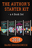 The Author's Starter Kit - a 4 book set: Everything an author needs to know about book reviewers, blog tours, book promotion, blogging and their online presence