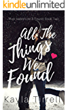 All The Things We Found (River Valley Lost & Found Book 2)