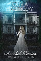 Annabel Horton, Lost Witch of Salem Kindle Edition