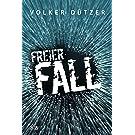 Freier Fall: Thriller (Ben Funke & LKA-Profilerin Helen Stein 2)