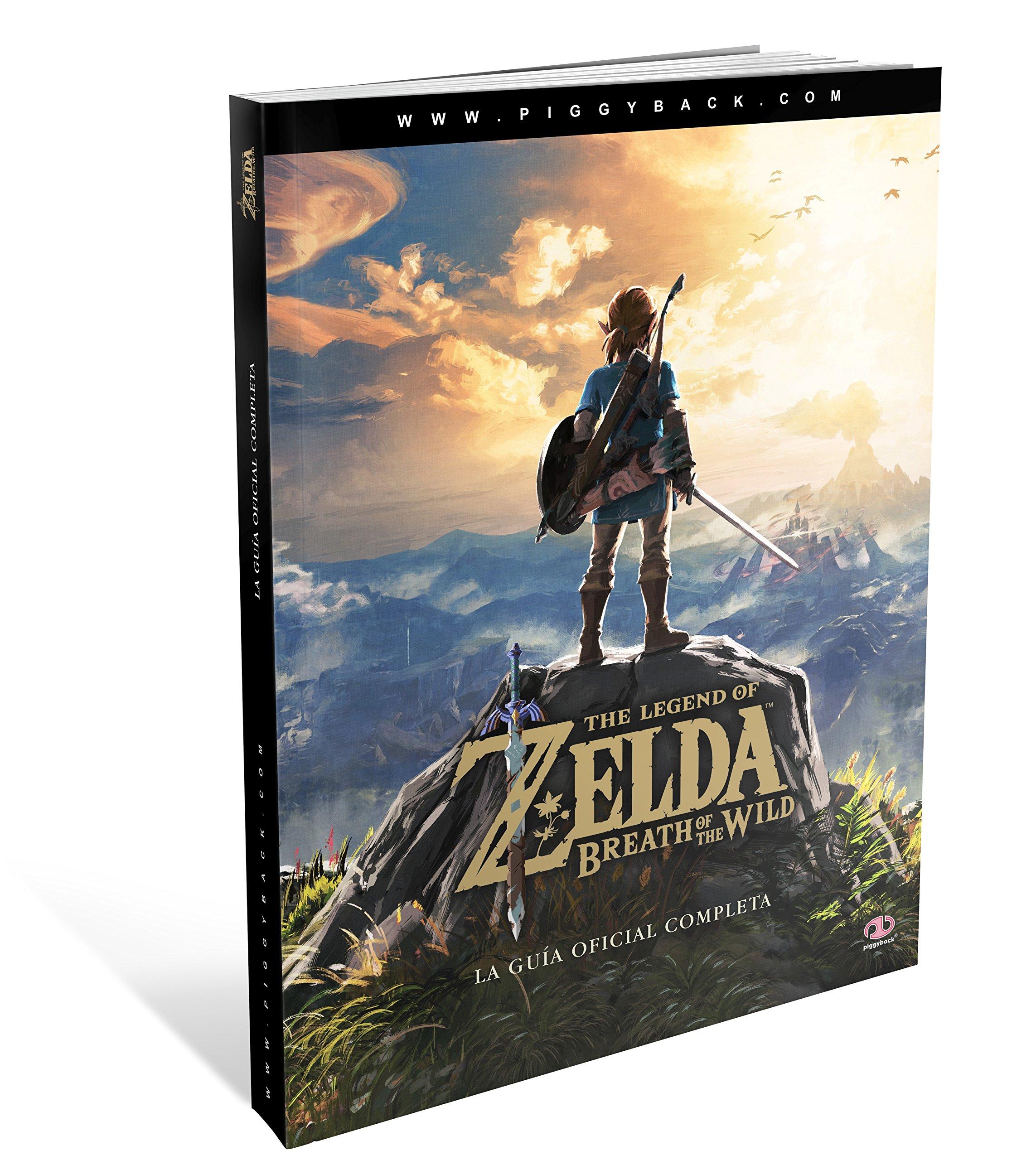 The Legend Of Zelda. Breath Of The Wild. La guía oficial completa ...