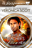 Timtur: The Teacher's Alien Healer (Badari Warriors): In the Stars Romance