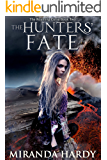 The Hunters' Fate (The Roaming Curse Book 2)