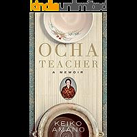 Ocha Teacher: A Memoir (English Edition)