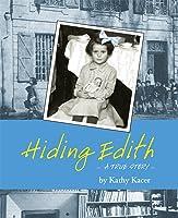 Hiding Edith: A True Story (Holocaust Remembrance