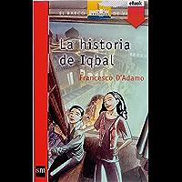 La historia de Iqbal (El Barco de Vapor Roja nº 157)