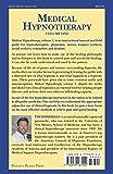 Medical Hypnotherapy, Vol. 1, Principles and