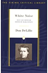 White Noise: Text and Criticism (Viking Critical Library) Paperback