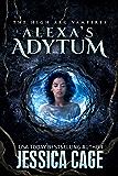 Alexa's Adytum (The High Arc Vampires Book 3)