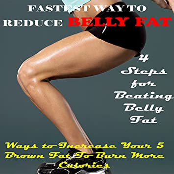 Best way to lose belly fat fast and easy