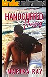 Handcuffed Hussy (The Beach Squad Series Novella)