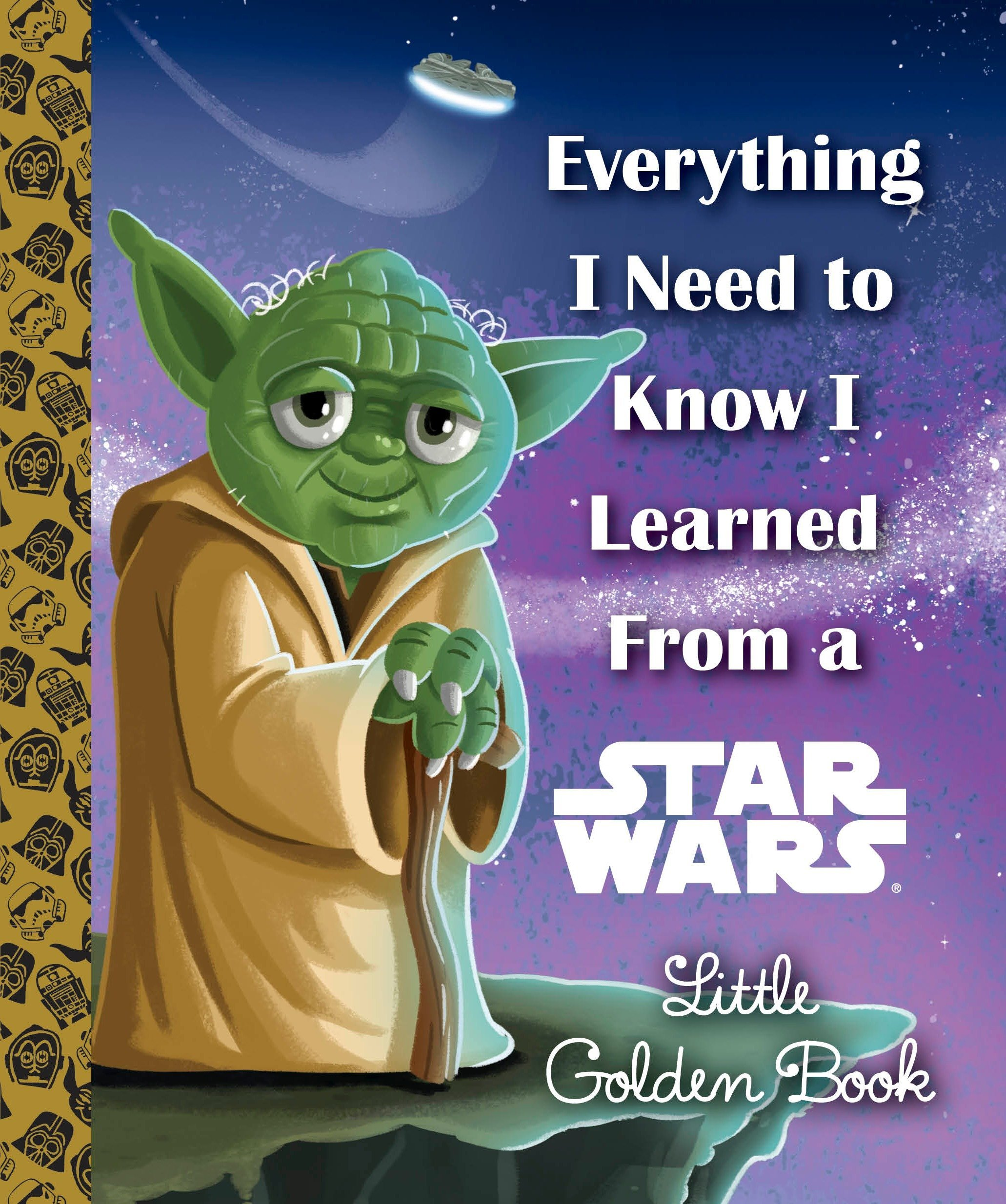 Everything I Need to Know I Learned From a Star Wars Little Golden Book (Star Wars) pdf epub