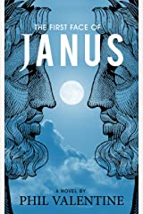 The First Face of Janus: Secret Society of Nostradamus Kindle Edition