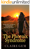The Phoenix Syndrome: A Second Chance Romance