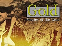Gold: Movies of the Week