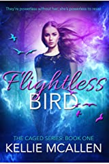 Flightless Bird: Teen Paranormal Romance (The Caged Series Book 1) Kindle Edition