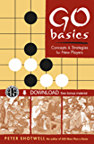 Go Basics: Concepts & Strategies for New Players (Downloadable Media Included)