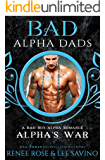 Alpha's War: a BAD Alpha Dad Romance (Bad Boy Alphas Book 7)