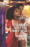Stranded with the Navy SEAL (Team Twelve Book 1968)